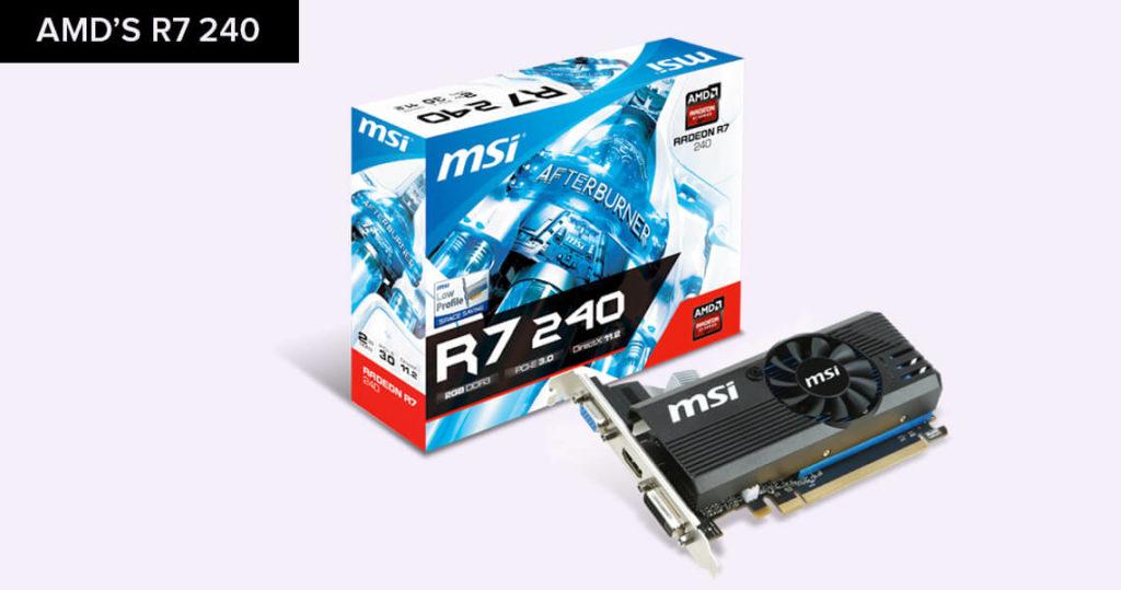 AMD's R7 240
