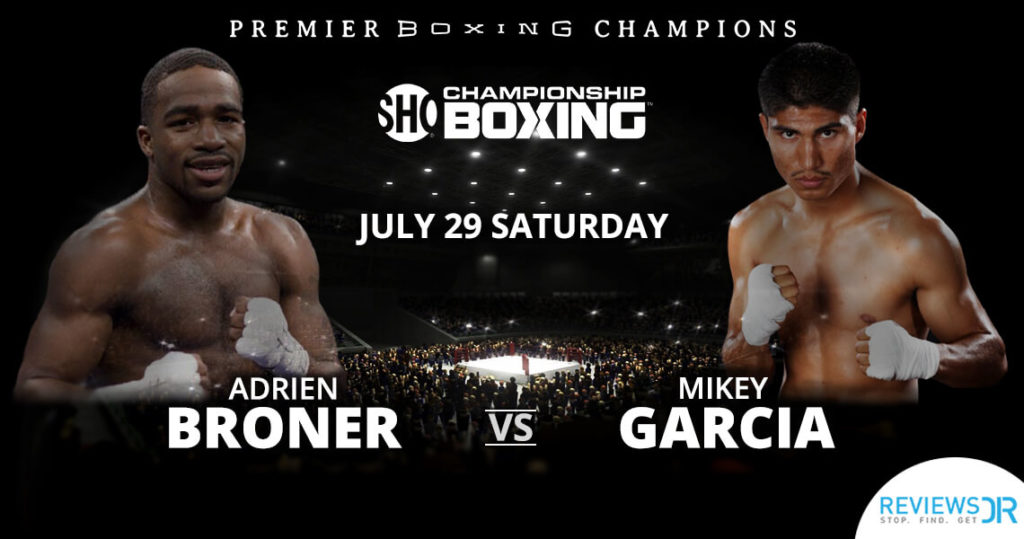 Broner Vs Garcia fight Boxing