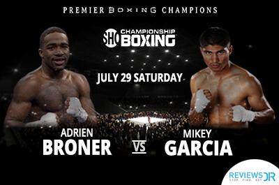 Showtime Broner Vs Garcia Boxing Live Online
