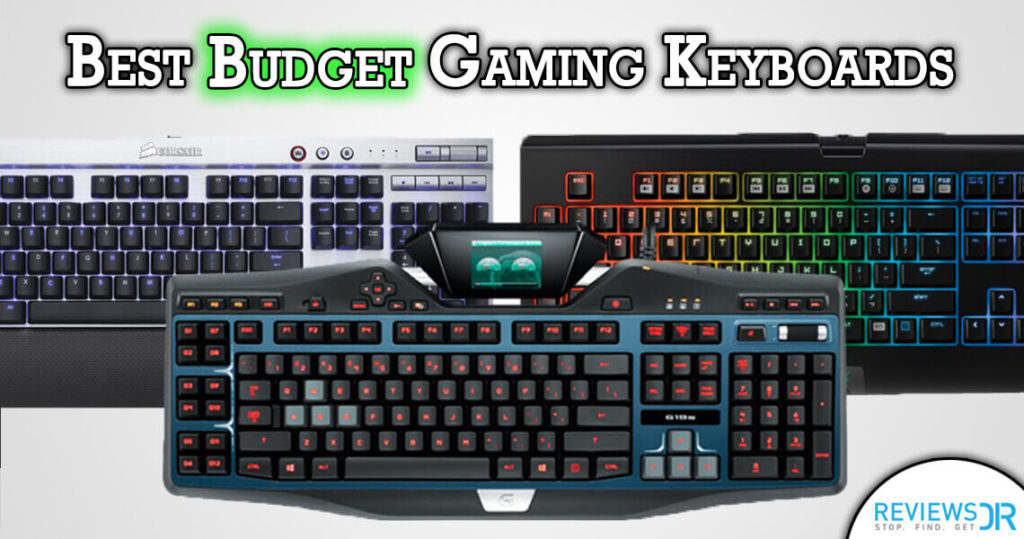 8a5e5bac3d6 5 Best Budget Gaming Keyboards To Buy In 2018