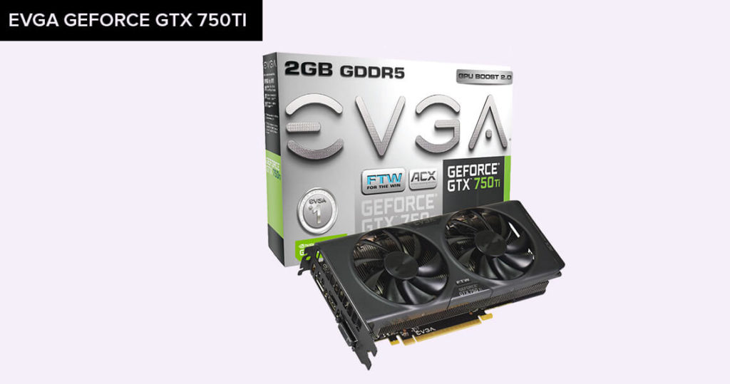 EVGA-GeForce-GTX-750Ti