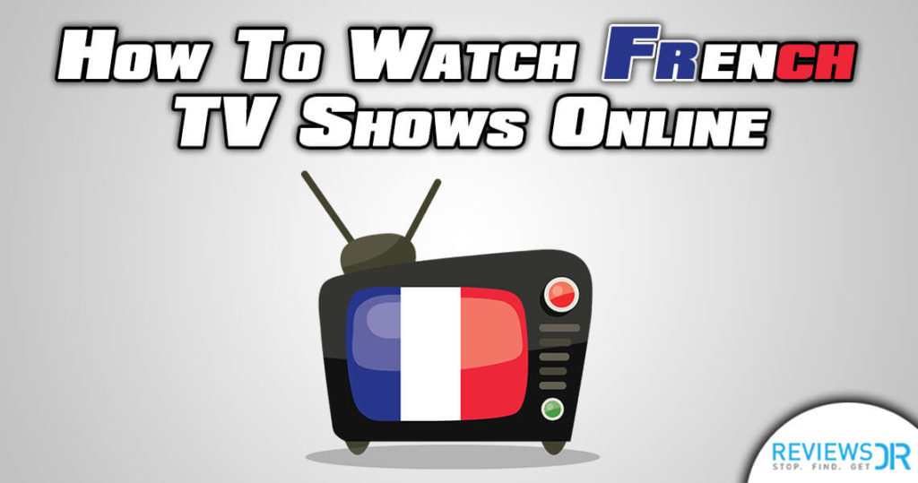 watch-french-tv-shows-online