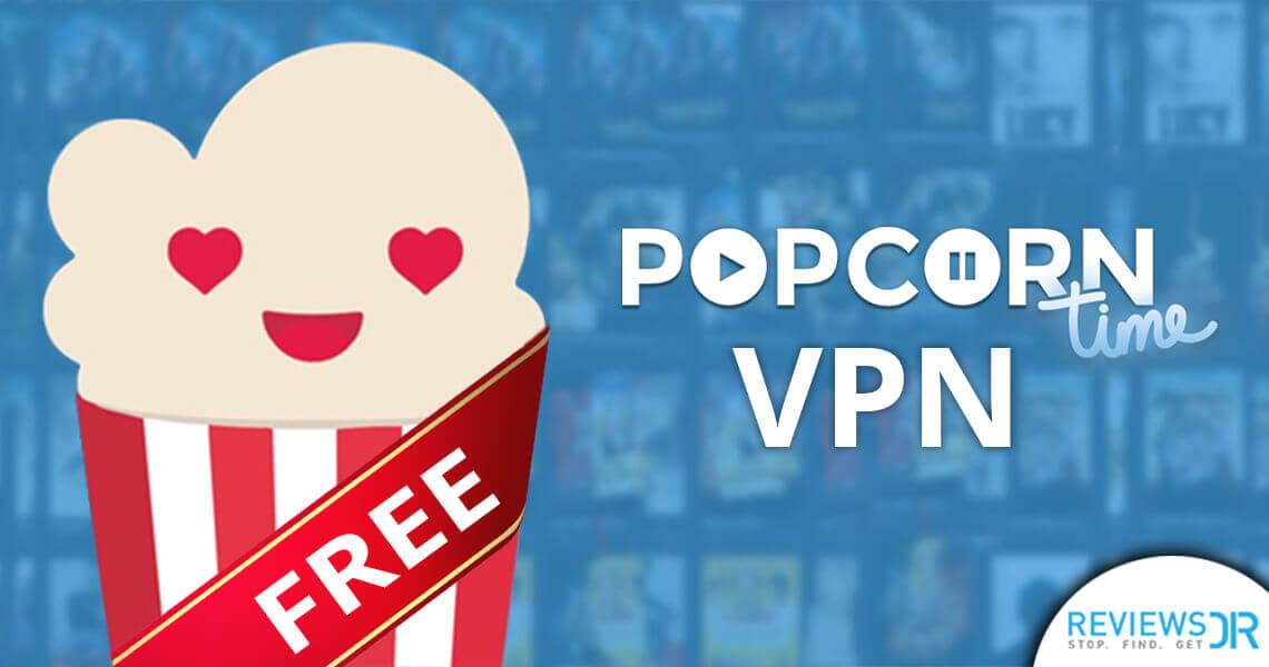 Free Popcorntime VPN