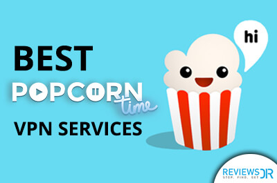 Best Popcorn Time VPN