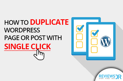 Duplicate a WordPress Page or Post with a Single Click