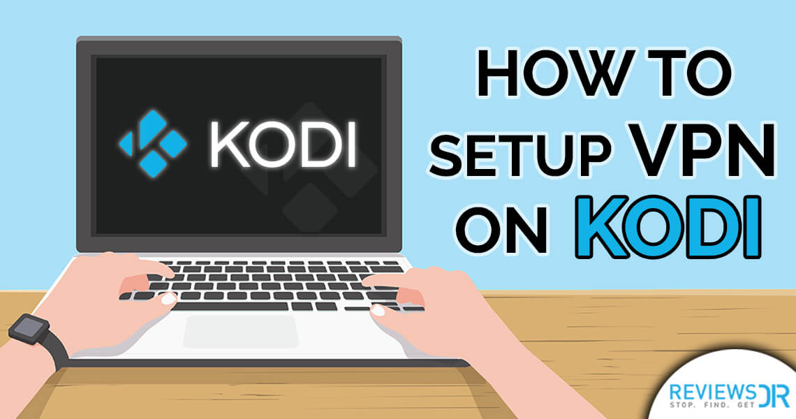 Install VPN on Kodi