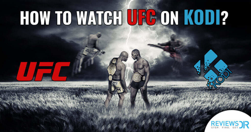 how-to-watch-ufc-on-kodi