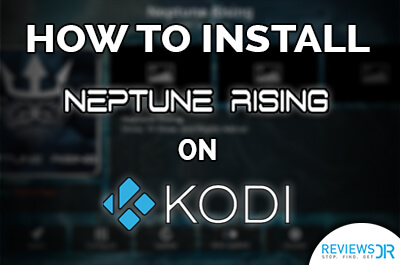 Install Neptune Rising on Kodi