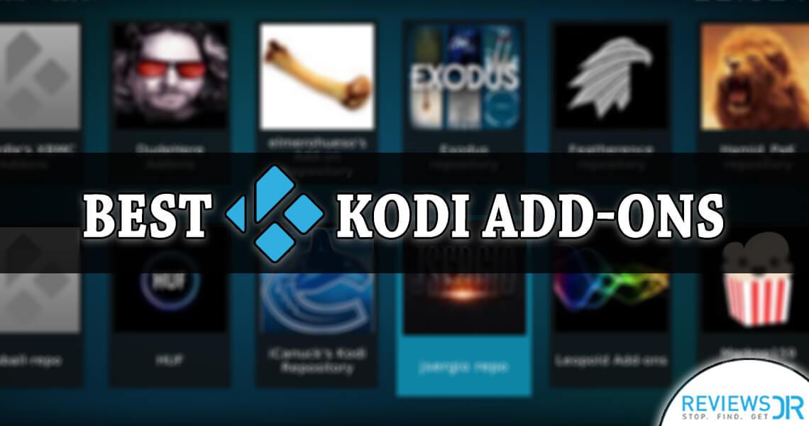 Best Kodi Add-ons For 2018