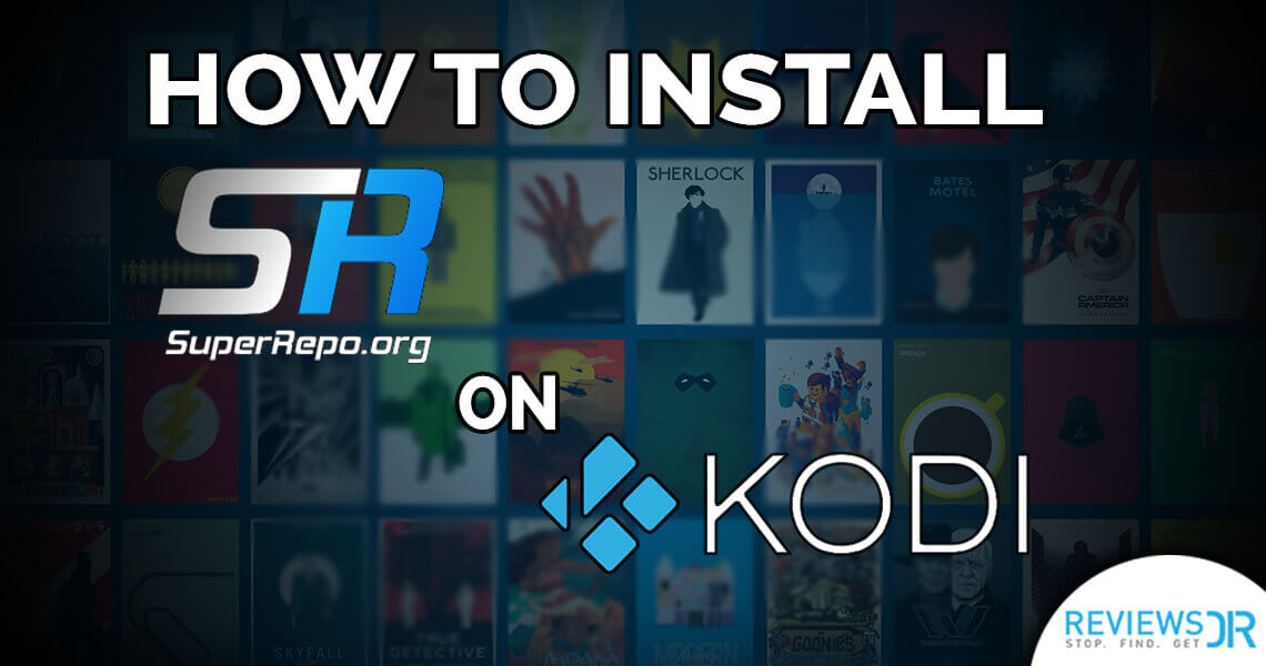 Install SuperRepo On Kodi