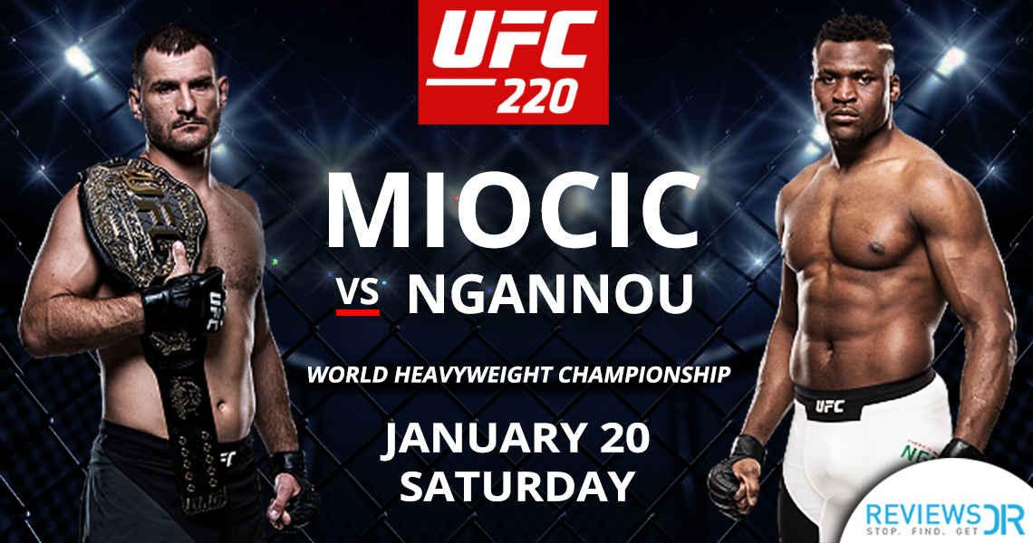 UFC 220 Miocic VS Ngannou Live Online