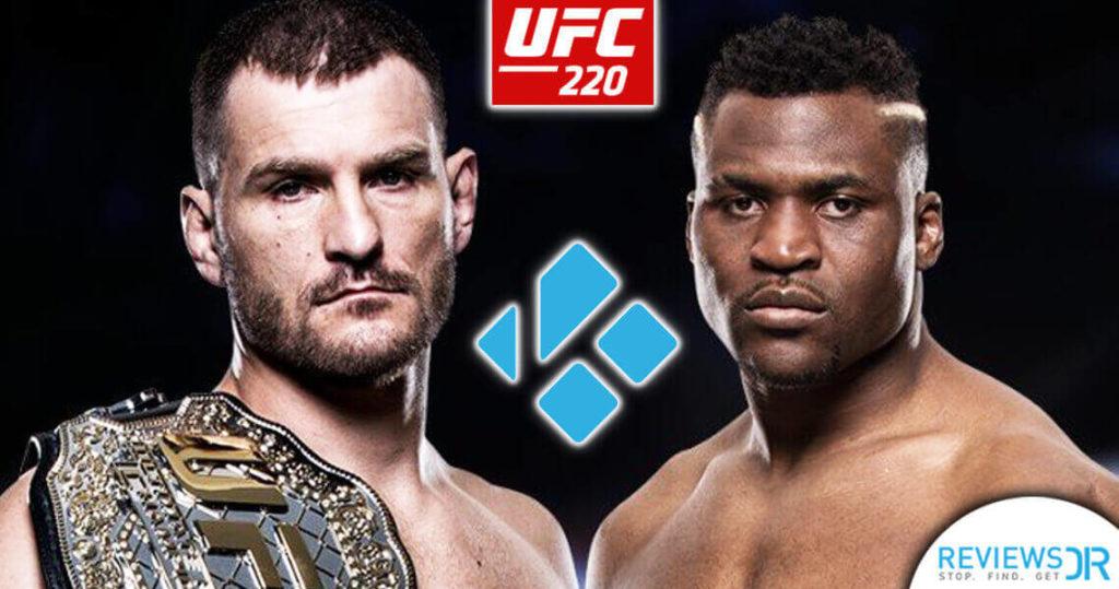 UFC 220 On Kodi