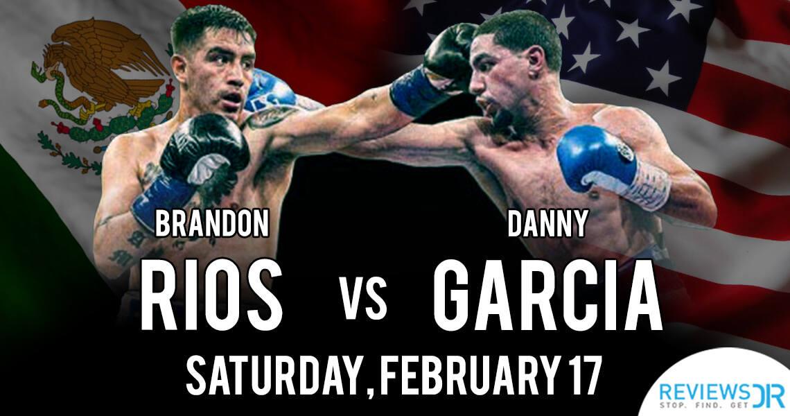 Danny Garcia vs. Brandon Rios Live Stream