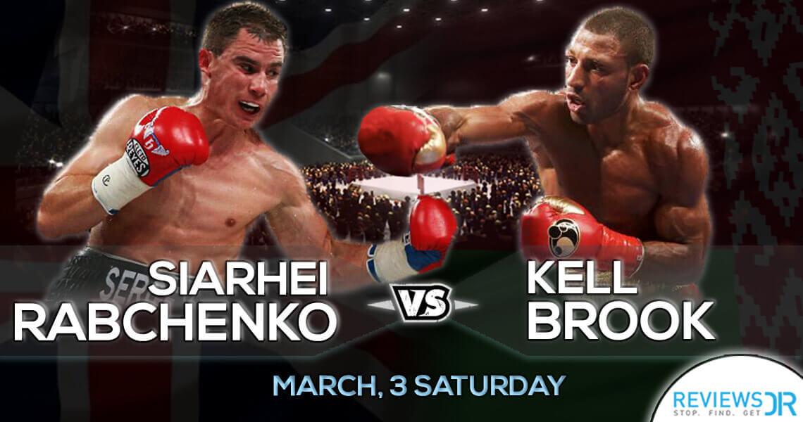 Kell Brook vs Siarhei Rabchanka Live Online