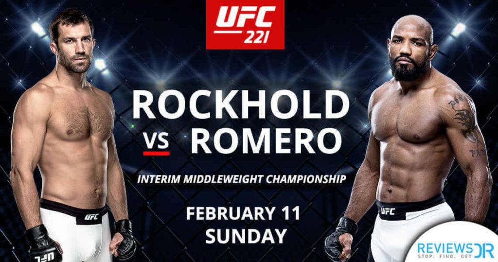 UFC 221 Romero vs. Rockhold