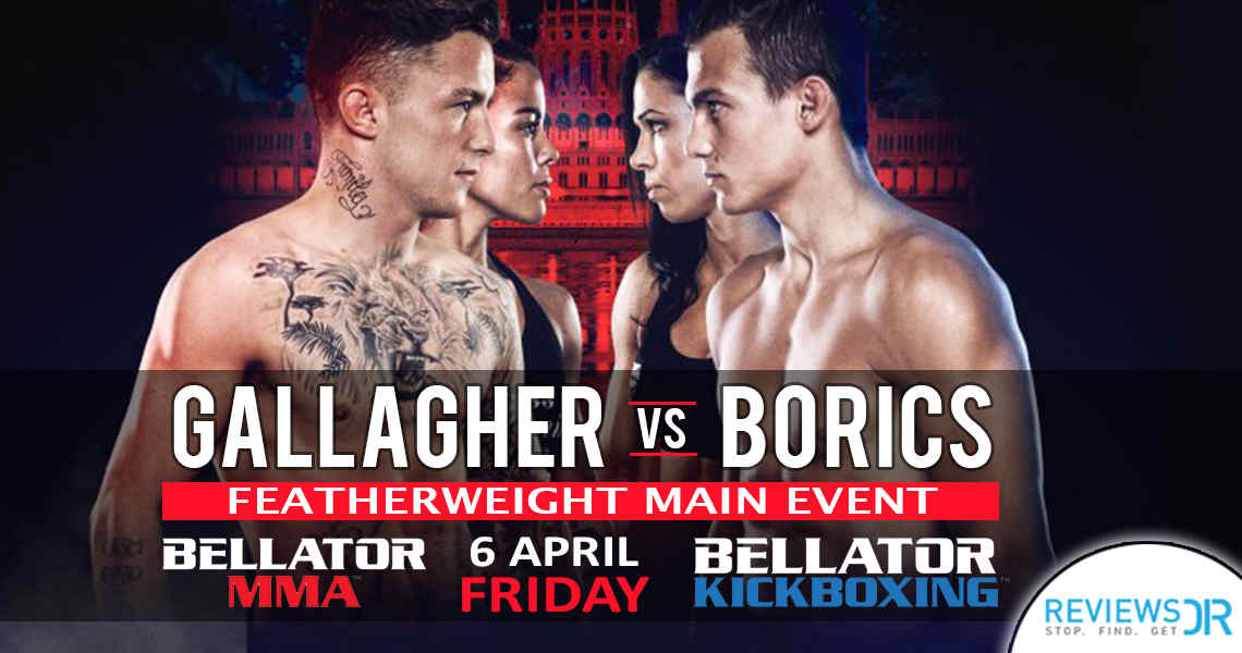 Bellator 196 Gallagher vs. Borics Live Online