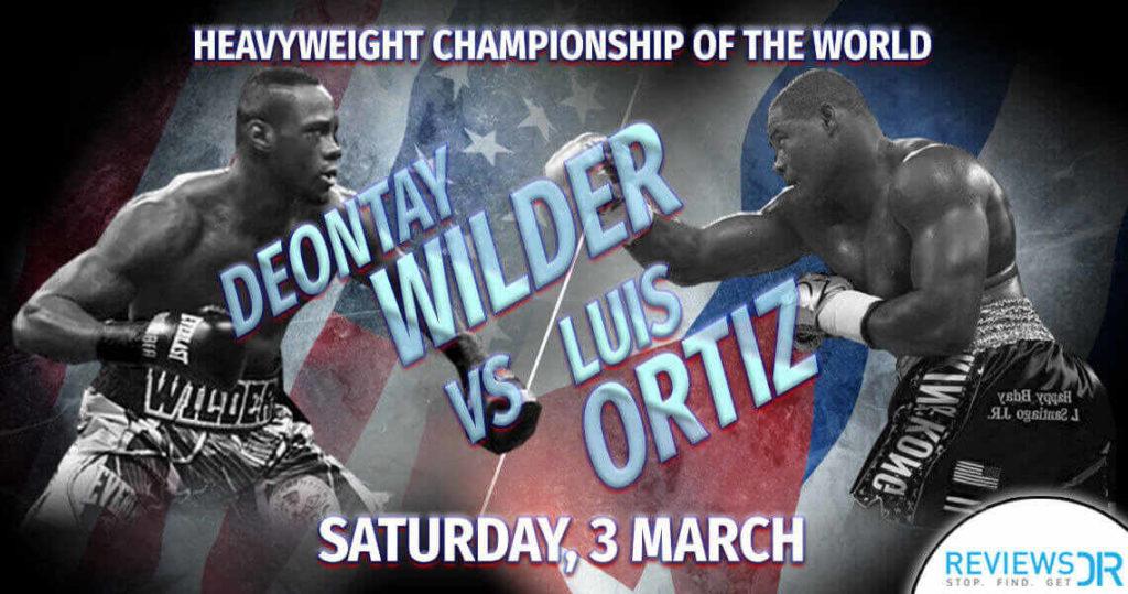 Deontay Wilder vs. Luis Ortiz Live Online