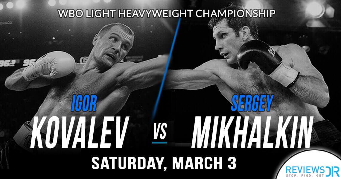 Igor Mikhalkin vs. Sergey Kovalev Live Online