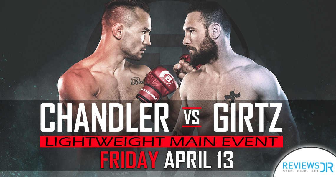 Bellator 197 Chandler vs. Girtz Live Online