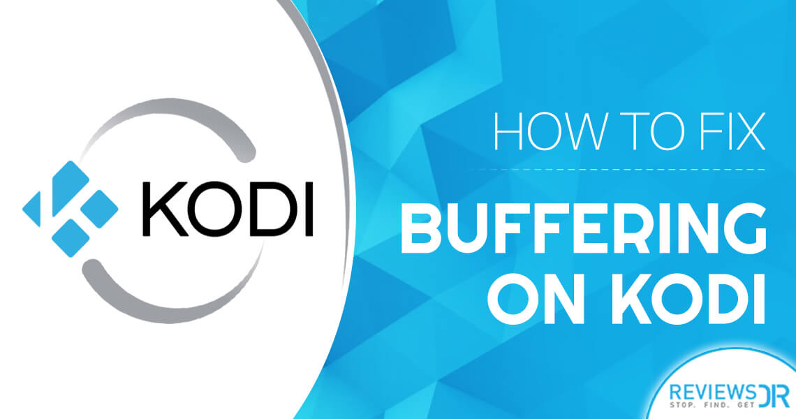 Fix Buffering On Kodi