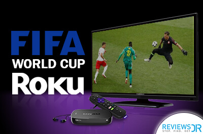 Fifa World Cup 2018 live on Roku