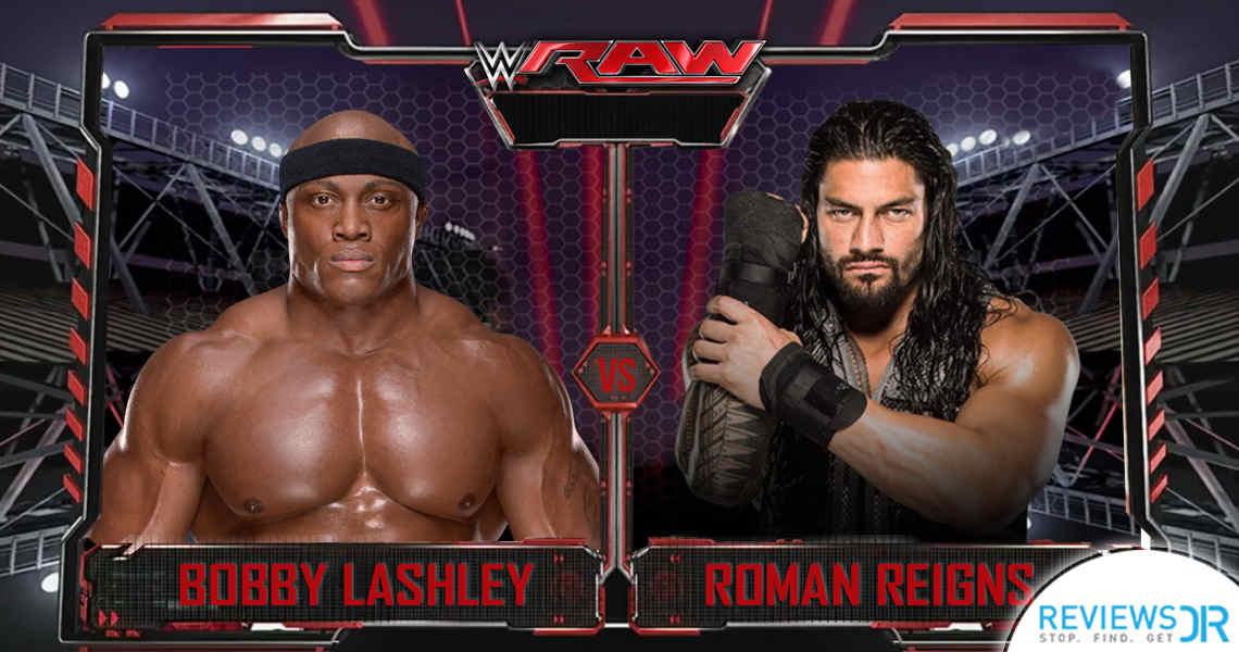 Bobby Lashley vs Roman Reigns Live Online