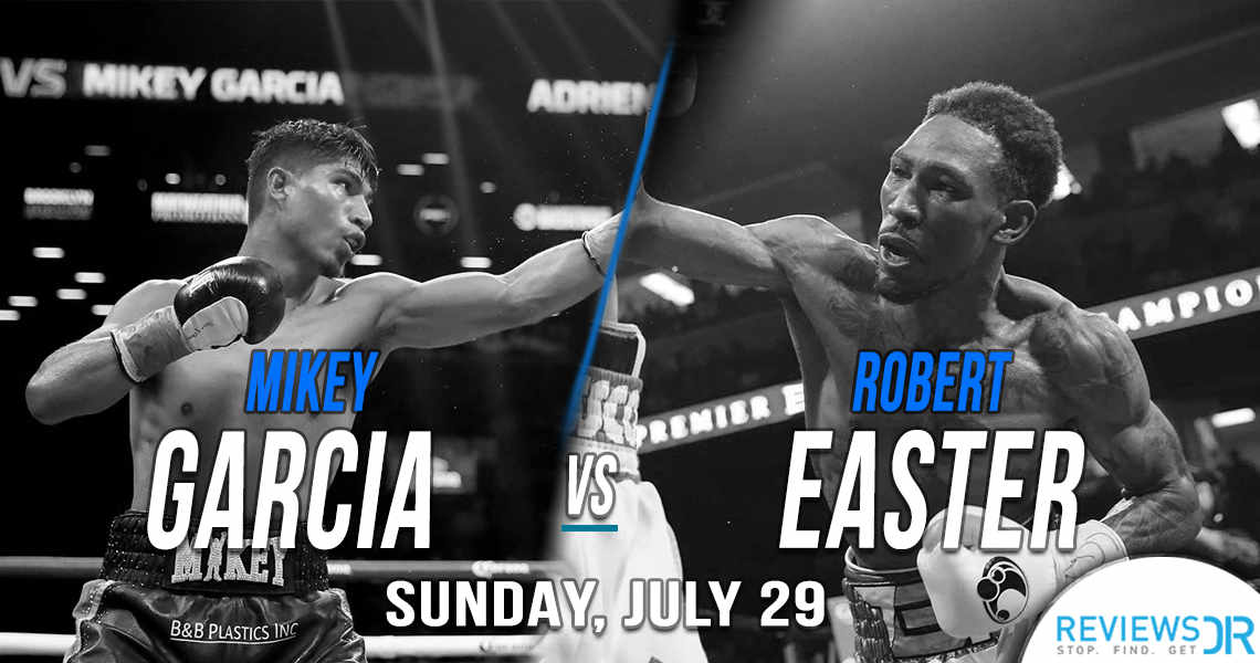 Mikey Garcia vs. Robert Easter Live Online