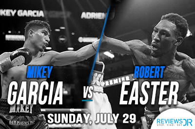 Mikey Garcia vs. Robert Easter Live Streaming