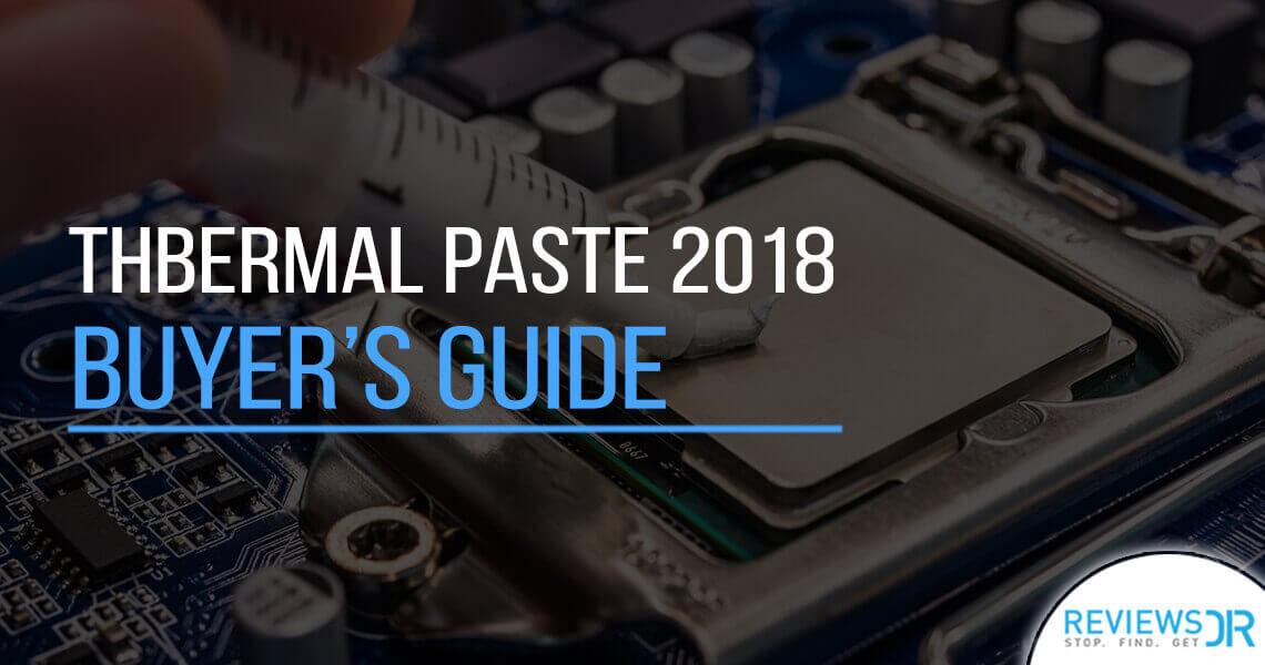 Best Thermal Paste 2018