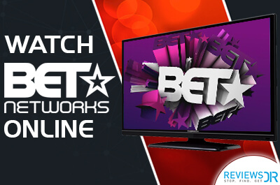 How to Watch BET Network Online