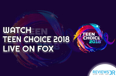 Teen Choice 2018 Live Streaming