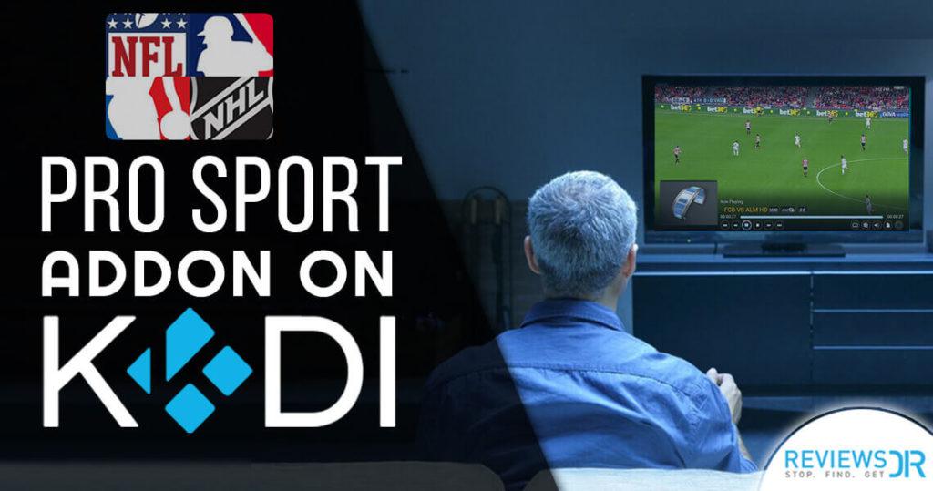 Pro Sports Kodi Addon