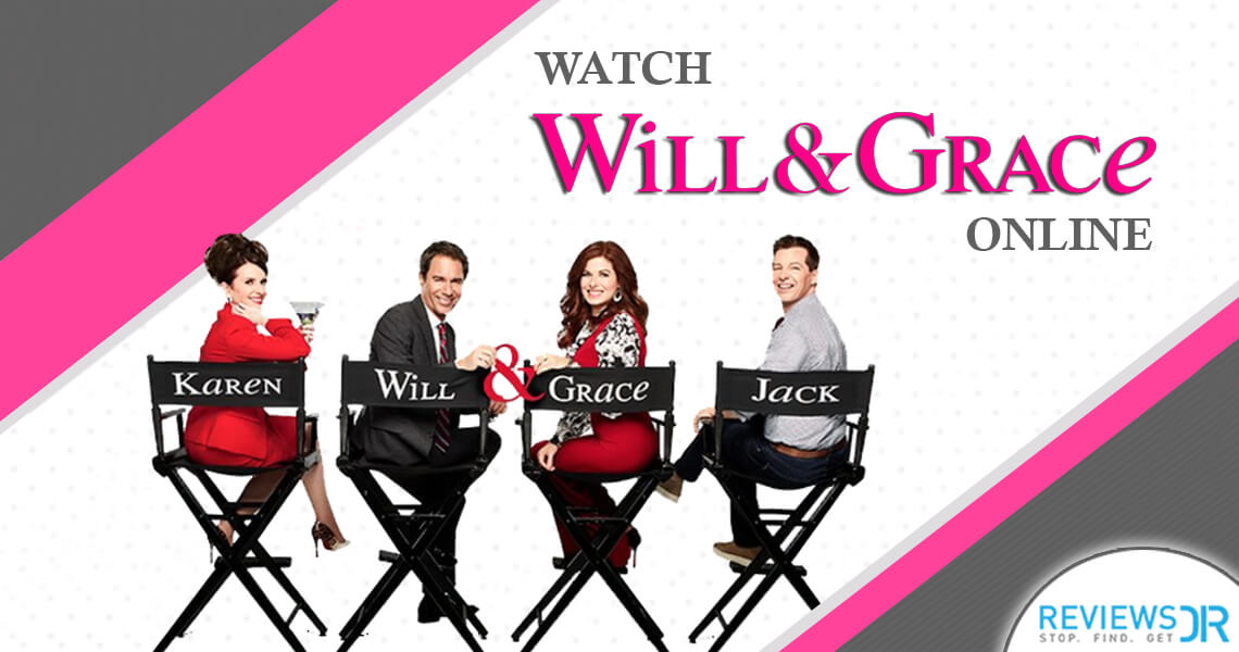 Watch Will & Grace Online Live