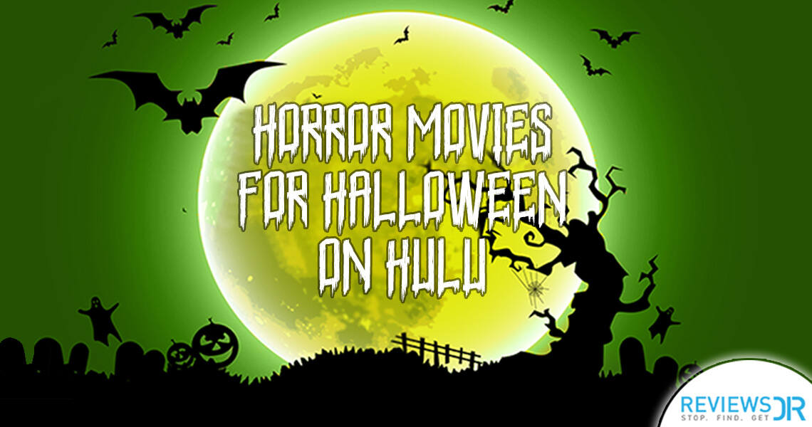 Horror Movies for Halloween on Hulu