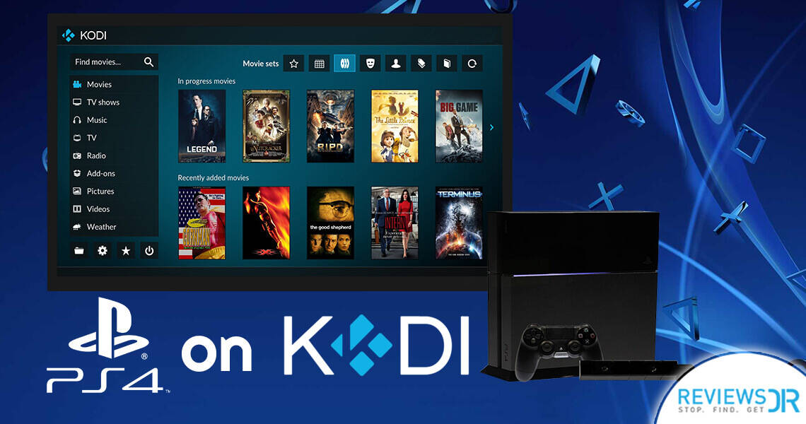 Kodi for PS4: The Ultimate Guide of Installing Kodi on PS4
