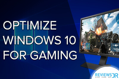 Windows 10 Optimize for Gaming