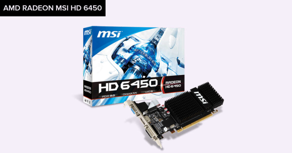 AMD Radeon MSI HD 6450