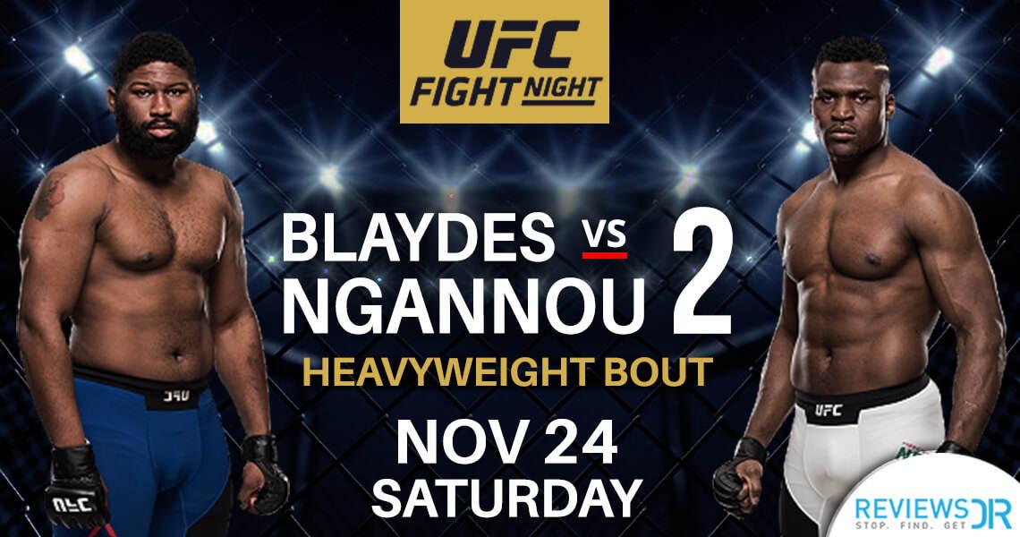 Blaydes vs. Ngannou 2 live online