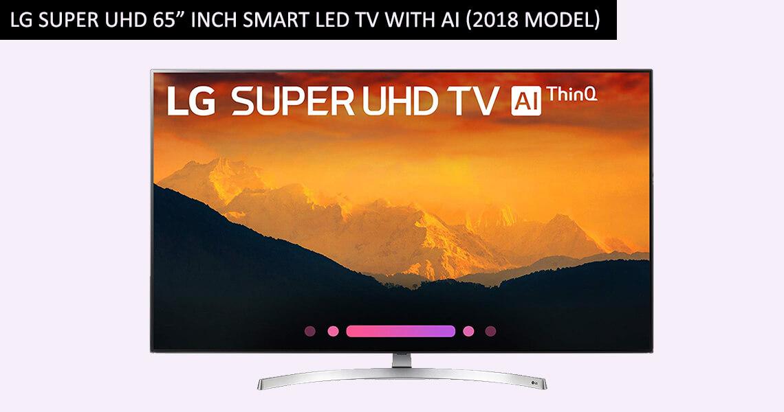 """LG Super UHD 65"""" Inch"""