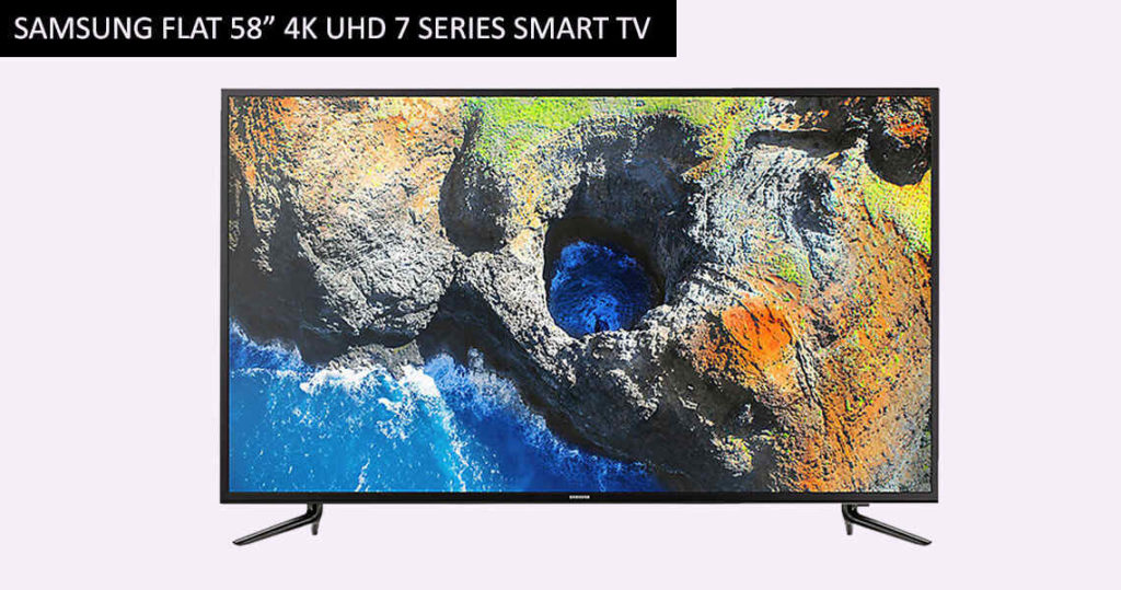 "Samsung Flat 58"" 4K UHD 7 Series Smart TV"