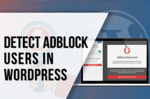 Detect AdBlock Users in WordPress