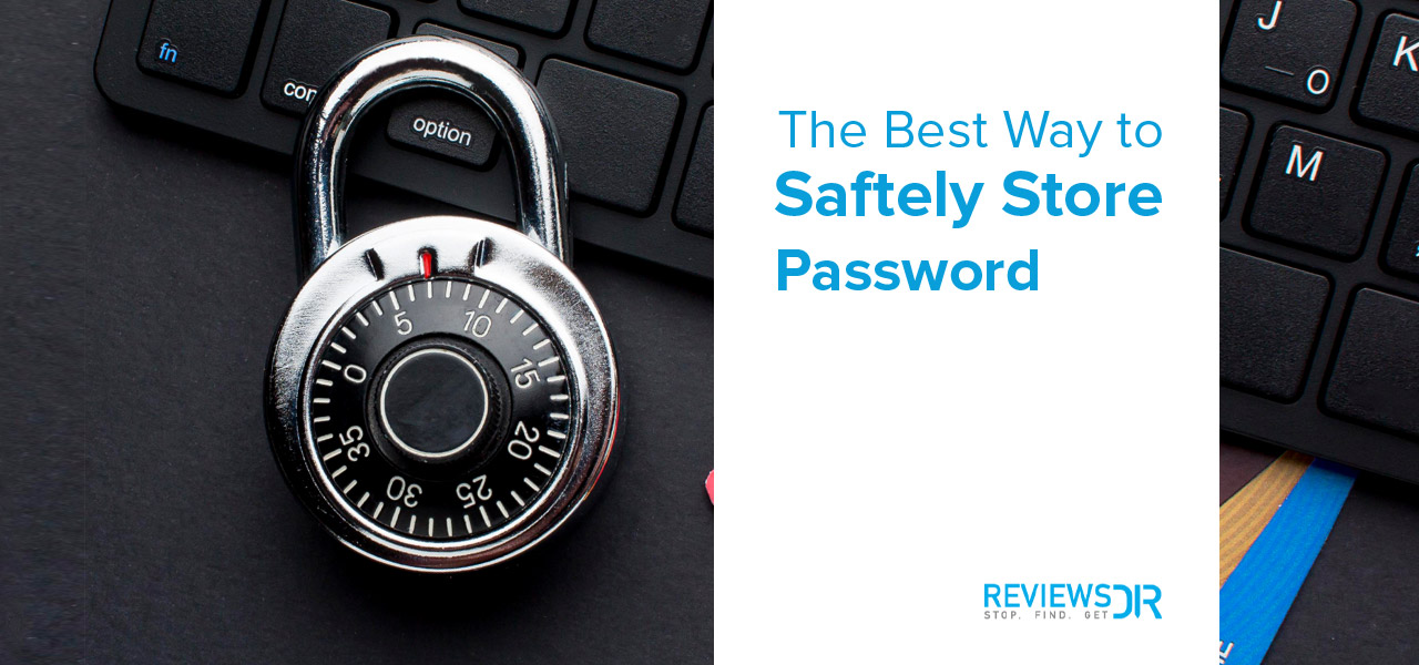 store password safely