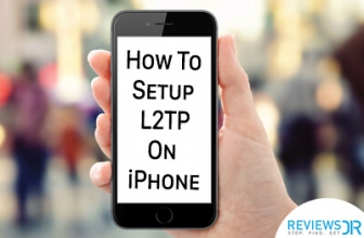 How To Setup L2TP On iPhone – A Complete Tutorial For Beginners