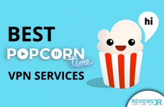 5 Best Popcorn Time VPNs to Use in 2020 – Binge Watch Anonymously!
