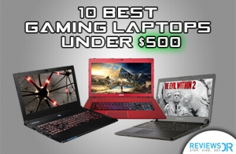 10 Best Gaming Laptops Under $500 To Buy In 2021