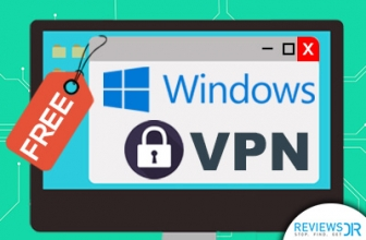 5 Free VPNs For Windows- No Money, No issue!