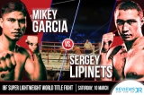 Watch Lipinets vs. Garcia Fight Live On Showtime
