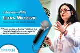 Interview With Jelena Milosevic – A Nurse Turned Cyber Security Advocate