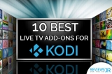 10 Best Kodi Live TV Addons – Say Goodbye To Cable!