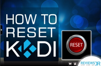 How to Reset Kodi Box to Factory Settings With Easy Steps